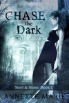 Annette Marie: Chase the Dark