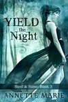 Annette Marie: Yield the Night