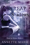 Annette Marie: Reap the Shadows