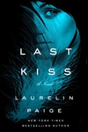 Laurelin Paige: Last Kiss