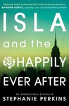 Stephanie Perkins: Isla and the Happily Ever After