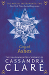 Cassandra Clare: City of Ashes