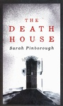 Sarah Pinborough: The Death House
