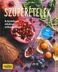 Susanna Bingemer Szuper�telek A term�szet n�v�nyi er�tartal�kai - 40 veg�n recepttel