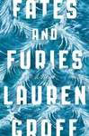 Lauren Groff: Fates and Furies
