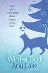 Amy Lane: Winter Ball