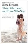 Elena Ferrante: Those Who Leave and Those Who Stay