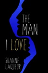 Suanne Laqueur: The Man I Love