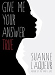 Suanne Laqueur: Give Me Your Answer True