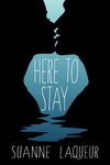 Suanne Laqueur: Here to Stay