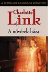 Charlotte Link: A nővérek háza
