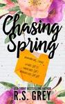 R. S. Grey: Chasing Spring