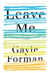 Gayle Forman: Leave Me