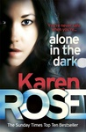 Karen Rose: Alone In the Dark