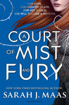 Sarah J. Maas: A Court of Mist and Fury