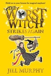 Jill Murphy: The Worst Witch Strikes Again