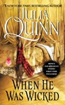 Julia Quinn: When He Was Wicked