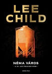 Lee Child: Néma város