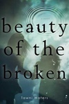 Tawni Waters: Beauty of the Broken