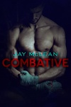 Jay McLean: Combative