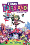 Skottie Young: I Hate Fairyland 1. – Madly Ever After
