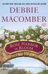 Debbie Macomber: Rose Harbor in Bloom