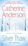 Catherine Anderson: Silver Thaw