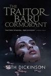 Seth Dickinson: The Traitor Baru Cormorant