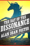 Alan Dean Foster: The Day of the Dissonance