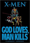 Chris Claremont: X-Men: God Loves, Man Kills