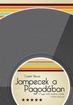 Csatári Bence: Jampecek a Pagodában