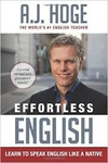 A. J. Hoge: Effortless English