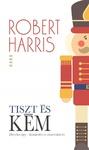 Robert Harris: Tiszt és kém
