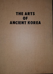 The Arts of Ancient Korea