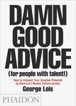 George Lois: Damn Good Advice (For People With Talent!)