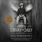 Ransom Riggs: Library of Souls