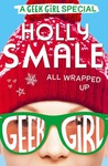 Holly Smale: All Wrapped Up