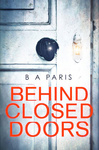 B. A. Paris: Behind Closed Doors
