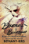 Bethany-Kris: Breathless & Bloodstained