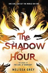 Melissa Grey: The Shadow Hour