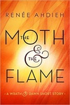 Renée Ahdieh: The Moth & the Flame