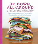Wendy Bernard: Up, Down, All-Around Stitch Dictionary