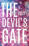 Rue Volley: The Devil's Gate