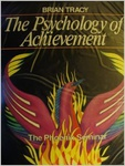 Brian Tracy: The Psychology of Achievement