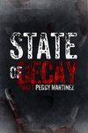 Peggy Martinez: State of Decay 1.