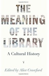 Alice Crawford (szerk.): The Meaning of the Library