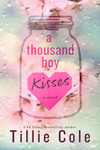 Tillie Cole: A Thousand Boy Kisses