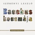 Szörényi László (szerk.): Bacchus kocsmája