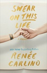 Renée Carlino: Swear on This Life