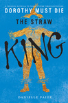 Danielle Paige: The Straw King